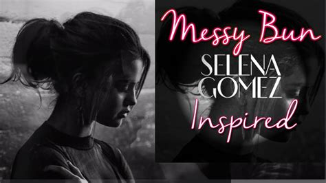 Selena styled her hair in a romantically messy updo for the venice film festival. Messy Bun #SELENA GOMEZ Song inspired - YouTube