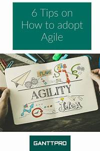 Adopt Agile With 6 Simple And Efficient Tips