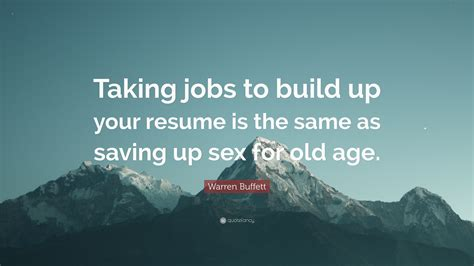 Resume Build Up by Warren Buffett Quote Taking To Build Up Your Resume