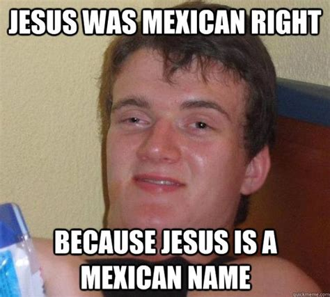 Funny Mexican Memes - funny mexican memes and pictures