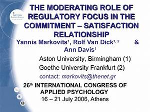 Regulatory focus, moderates job satisfaction and ...