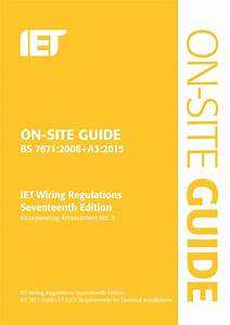On Site Guide Bs 76712008 Wiring Regulations Incorporating Amendment No 32015