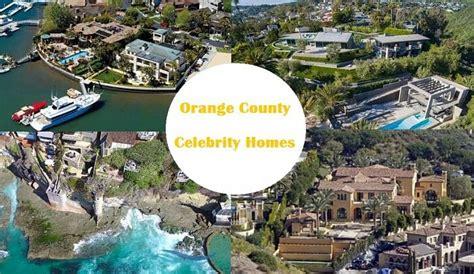 Celebrity Homes In Orange County Enjoy Oc