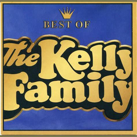Best Of The Kelly Family The Kelly Family Mp3 Buy Full