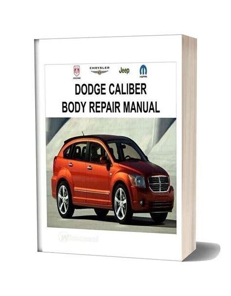 Dodge Caliber Body Repair Manual