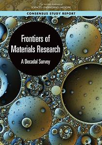 Frontiers Of Materials Research  A Decadal Survey
