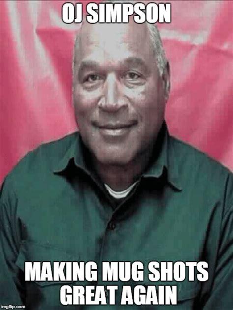 Oj Memes - oj simpson memes 28 images o j the best bronco quickmeme nicole brown dustin brown memes
