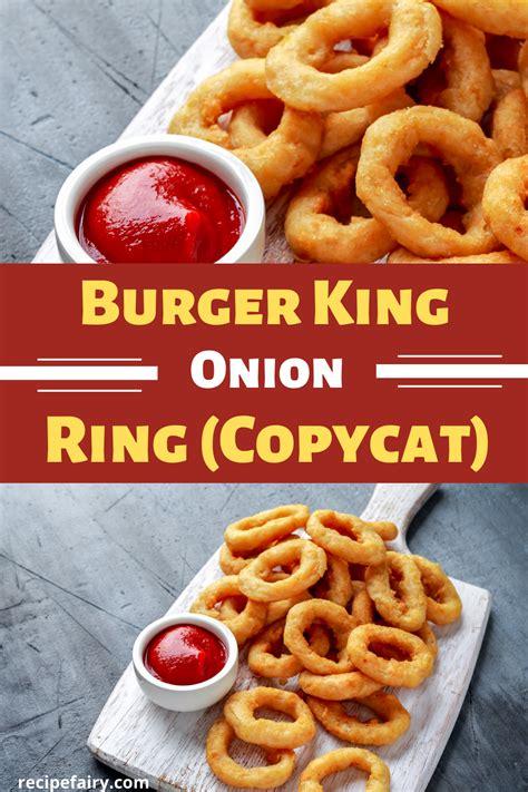 recipe onion rings burger king copycat recipefairy recipes
