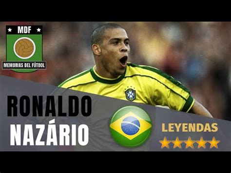 ronaldo nazario el fenomeno   youtube