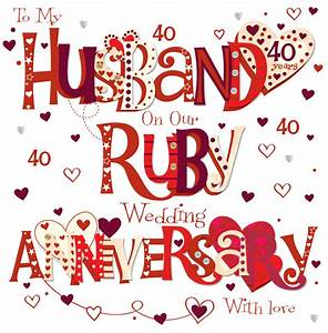 husband ruby 40th wedding anniversary greeting card With what is 40th wedding anniversary