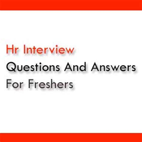 interview for hr position questions and answers hr interview questions and answers for freshers pdf free