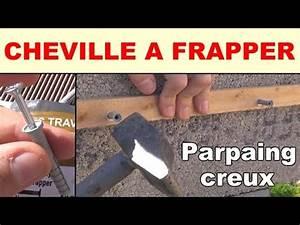 Cheville Mur Creux : cheville frapper b ton parpaing creux materiaux creux ~ Premium-room.com Idées de Décoration