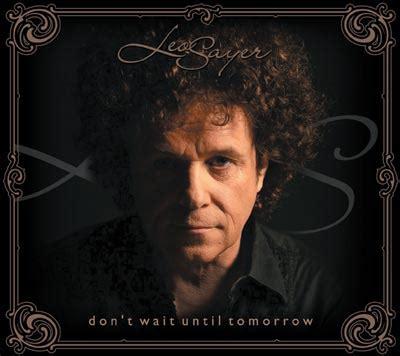 Leo Sayer CD Don't Wait Till Tomorrow