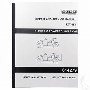 Ezgo Txt Electric 48v Golf Cart Service Manual