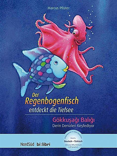 Der Regenbogenfisch Entdeckt Die Tiefsee, Deutschtürkisch