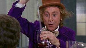 Okay, Willy Wonka Might Not Have Eaten Them, But He ...