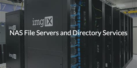 nas file servers  directory services jumpcloud
