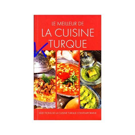 meilleur de cuisine 28 images le meilleur de la cuisine saine un livre pour changer