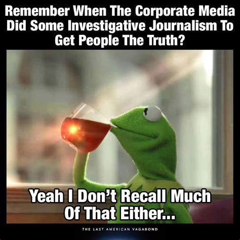 Journalism Meme - memes the last american vagabond