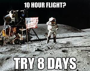 Unimpressed Astronaut – 10 Hour Flight? | Aviation Humor