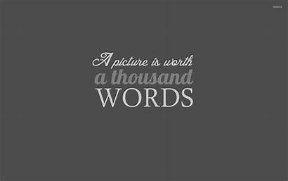 Words Thousand Worth Quotes Wallpapers Typography Quotesgram
