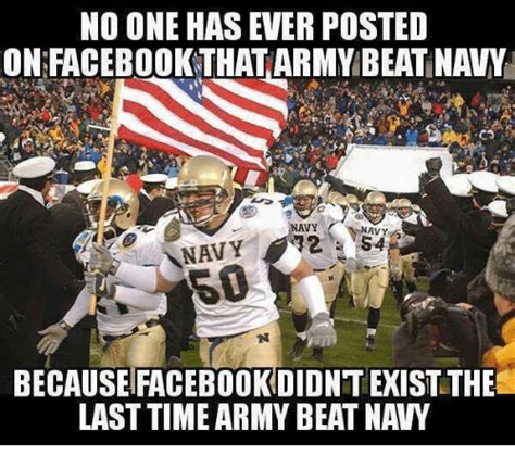 Army Navy Memes - no one has ever posted onfacebookthat army beat namiy navy navy 32 navy becauseifacebookdidnt