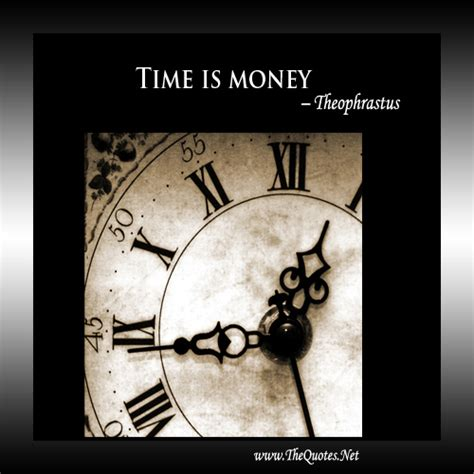 time  money theophrastus time image thequotesnet