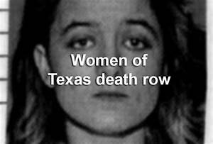 Records: 6 women have been executed in Texas since 1976, 6 ...