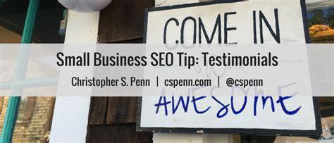 small business seo small business seo tip testimonials christopher s penn