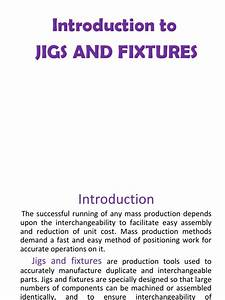 CHAPT_INTRODUCTION_TO_JIGS_AND FIXTURES.pdf | Machining ...