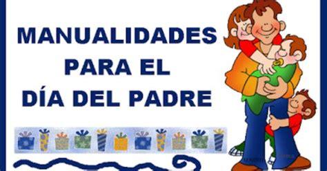 actividades para educaci 243 n infantil manualidades d 205 a padre 2013 dia padre