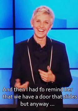 Ellen Degeneres Meme - funny my gifs cute ellen degeneres the ellen show portia de rossi monologue degenerossi