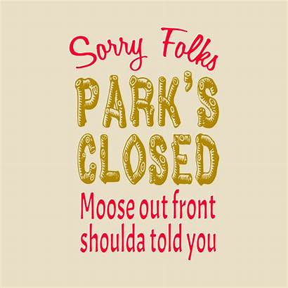 Folks Sorry Vacation Closed Quote Park Mug