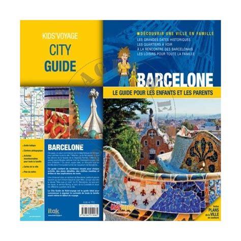 voiture 3 sièges bébé barcelone city guide 39 voyage un guide des visite en