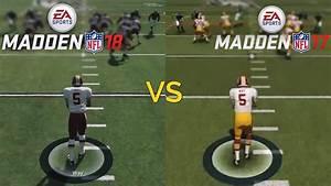 Madden NFL 18 VS Madden NFL 17 Graphics Comparison (PS4 ...