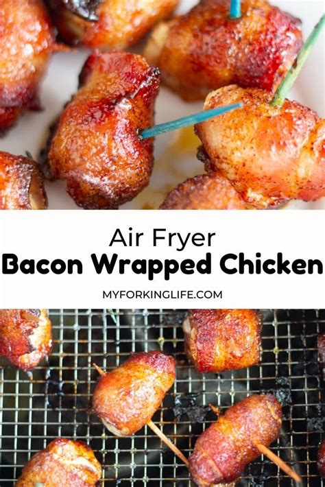 bacon air recipe wrapped chicken fryer sweet spicy recipes bites myforkinglife