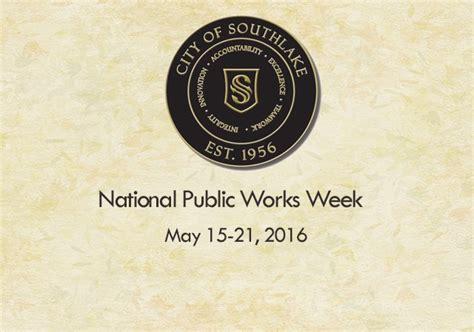 proclamation national public works week mysouthlakenews