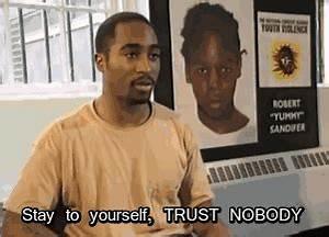 trust nobody gif | Tumblr