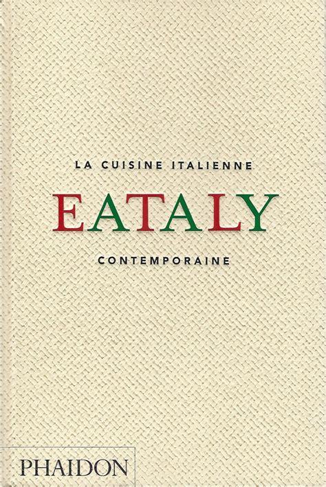cuisine italienne contemporaine la cuisine italienne contemporaine cuisine cuisine du