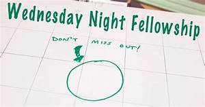Wednesday Night Fellowship and Bible Studies Schedule ...