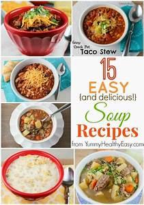 15 Easy & Delicious Soup Recipes Yummy Healthy Easy