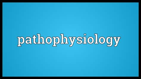 Meaning In by Pathophysiology Meaning