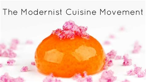 cuisine mouvement the modern cuisine movement the intersection of science