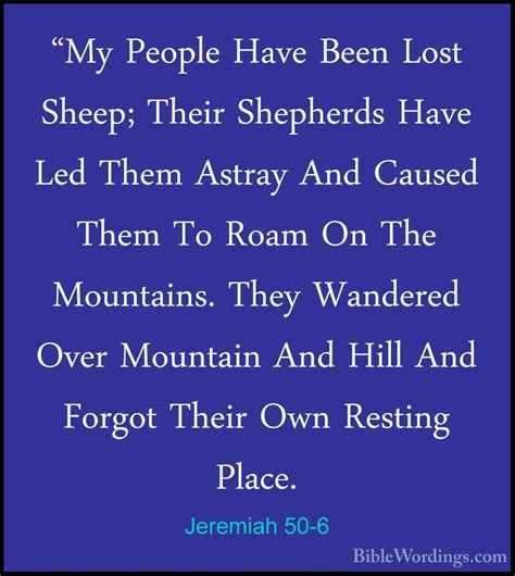 "Jeremiah 506  ""my People Have Been Lost Sheep; Their"