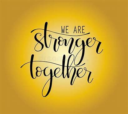 Stronger Together Motivational Quote Lettering Hand Handwritten
