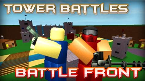 tower battles battlefront roblox