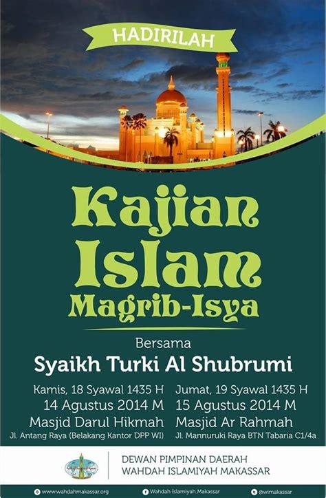 hadirilah kajian islam bersama syaikh turki al shubrumi