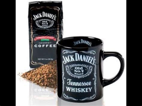 And you'd like to say hello—please feel free. Jack Daniels Coffee - YouTube