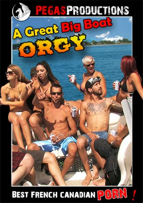 Great Big Boat Orgy A Pegas Productions Unlimited