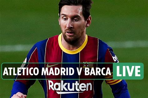 Atletico Madrid vs Barcelona LIVE: Stream, TV channel ...